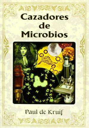 CAZADORES DE MICROBIOS / 2 ED.