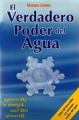 VERDADERO PODER DEL AGUA, EL