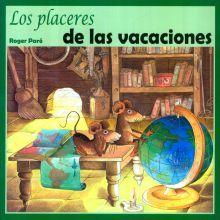 PLACERES DE LAS VACACIONES, LOS