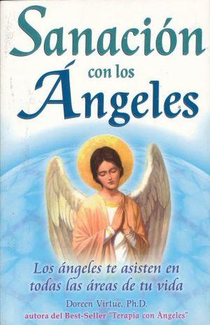 SANACION CON LOS ANGELES / 3 ED.