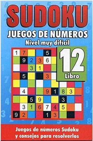 SUDOKU 12. JUEGOS DE NUMEROS NIVEL MUY DIFICIL