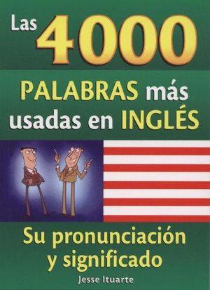 4000 PALABRAS MAS USADAS EN INGLES, LAS