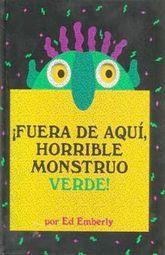 FUERA DE AQUI HORRIBLE MONSTRUO VERDE / PD.