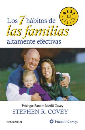 7 HABITOS DE LAS FAMILIAS ALTAMENTE EFECTIVAS, LOS