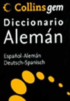 COLLINS GEM DICCIONARIO ALEMAN. ESPAÑOL-ALEMAN DEUTSCH-SPANISCH