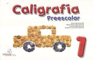 CALIGRAFIA 1. PREESCOLAR