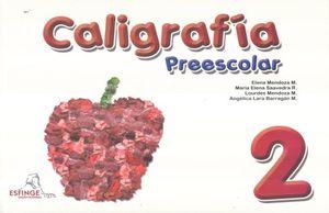 CALIGRAFIA 2. PREESCOLAR