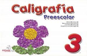 CALIGRAFIA 3. PREESCOLAR
