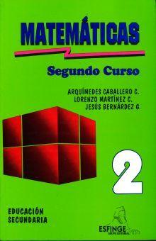 MATEMATICAS SEGUNDO CURSO LIBRO. SECUNDARIA / 10 ED