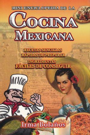 MINI ENCICLOPEDIA DE LA COCINA MEXICANA
