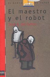 MAESTRO Y EL ROBOT, EL