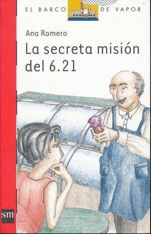 SECRETA MISION DEL 6.21, LA / 4 ED.