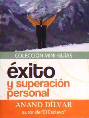 MINI GUIA EXITO Y SUPERACION PERSONAL / 2 ED.