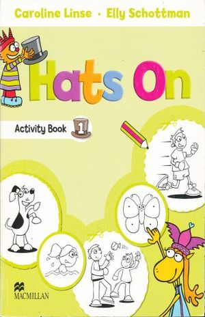 HATS ON 1. ACTIVITY BOOK
