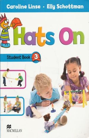 HATS ON 3. STUDENT BOOK (INCLUYE CD + STICKERS)