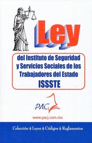 LEY DEL INSTITUTO DE SEGURIDAD Y SERVICIOS SOCIALES DE LOS TRABAJADORES DEL ESTADO ISSSTE 2018