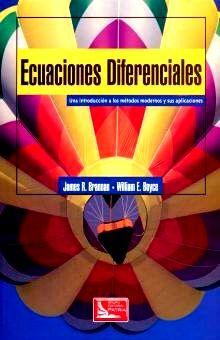 ECUACIONES DIFERENCIALES. UNA INTRODUCCION A LOS METODOS MODERNOS Y SUS APLICACIONES