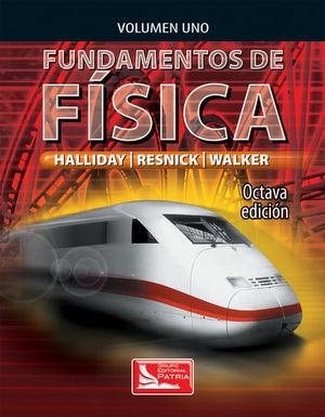 FUNDAMENTOS DE FISICA / VOL. 1 / 8 ED.