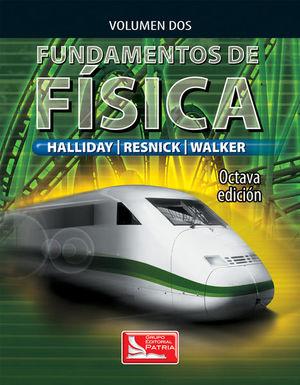 FUNDAMENTOS DE FISICA / VOL. 2 / 8 ED.