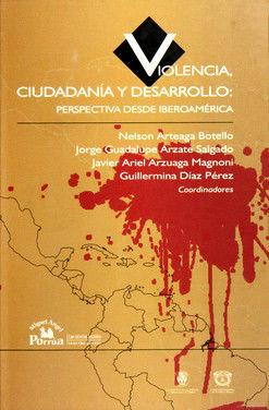 VIOLENCIA CIUDADANIA Y DESARROLLO PERSPECTIVA DESDE IBEROAMERICA