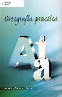 ORTOGRAFIA PRACTICA. BACHILLERATO