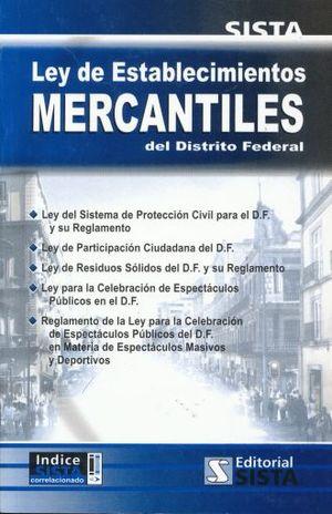 LEY DE ESTABLECIMIENTOS MERCANTILES EN EL DISTRITO FEDERAL