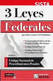 3 LEYES FEDERALES QUE DEBE CONOCER EL CIUDADANO