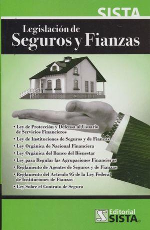 Legislación de seguros y fianzas / 12 ed.