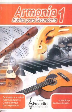 ARMONIA 1. MUSICA PARA SECUNDARIA