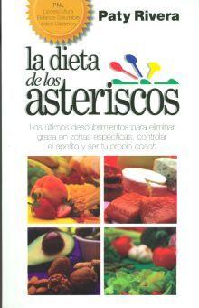 NUEVA DIETAS DE LOS ASTERISCOS, LA