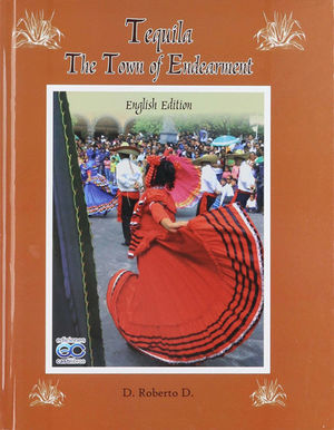 TEQUILA / THE TOWN OF ENDEARMENT / PD. (ENGLISH EDITION)