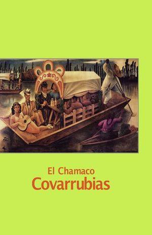 CHAMACO COVARRUBIAS, EL