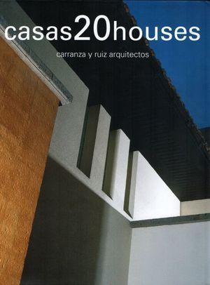 CASAS 20 HOUSE / PD.