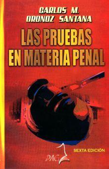 PRUEBAS EN MATERIA PENAL, LAS / 6 ED.