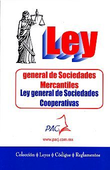 LEY GENERAL DE SOCIEDADES MERCANTILES / LEY GENERAL DE SOCIEDADES COOPERATIVAS