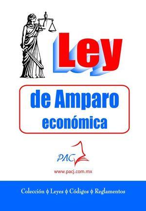 NUEVA LEY DE AMPARO / 2 ED.