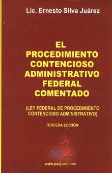 PROCEDIMIENTO CONTENCIOSO ADMINISTRATIVO FEDERAL / 3 ED.
