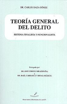 TEORIA GENERAL DEL DELITO/ SISTEMA FINALISTA Y FUNCIONALISTA