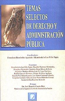 TEMAS SELECTOS DE DERECHO Y ADMINISTRACION PUBLICA