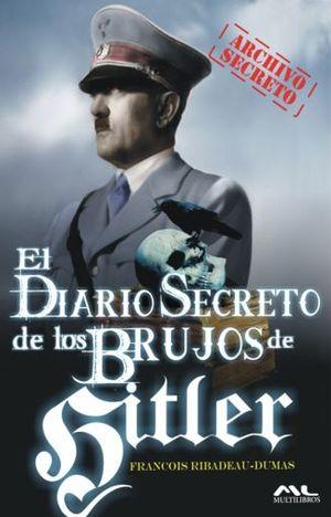 DIARIO SECRETO DE LOS BRUJOS DE HITLER, EL