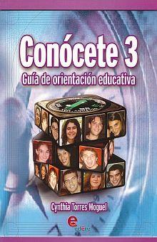 CONOCETE 3. GUIA DE ORIENTACION EDUCATIVA BACHILLERATO