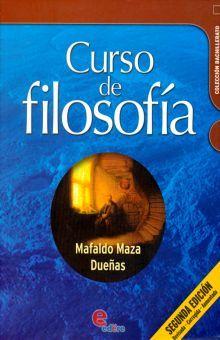 CURSO DE FILOSOFIA. BACHILLERATO / 2 ED.