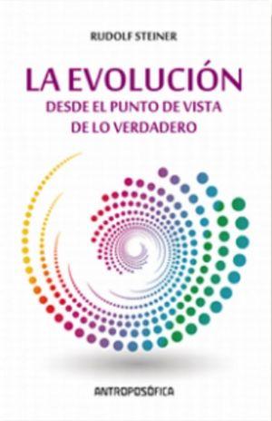 EVOLUCION, LA. DESDE EL PUNTO DE VISTA DE LO VERDADERO