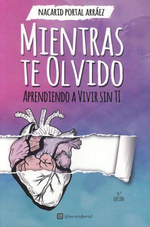 Mientras te olvido / 14 ed.