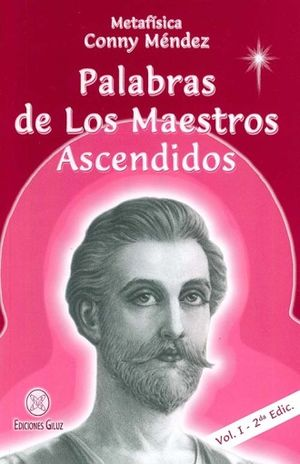 PALABRAS DE LOS MAESTROS ASCENDIDOS / VOL. I