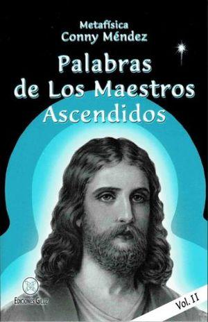 PALABRAS DE LOS MAESTROS ASCENDIDOS / 2 ED. / VOL. 2