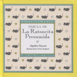 FABULA DE LA RATONCITA PRESUMIDA / PD.