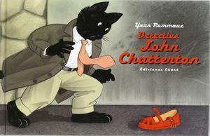 DETECTIVE JOHJ CHATERTON
