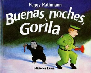Buenas noches, gorila / 15 ed. / pd.