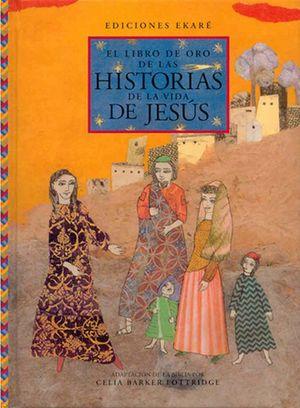 El libro de oro de las historias de la vida de Jesús / pd.
